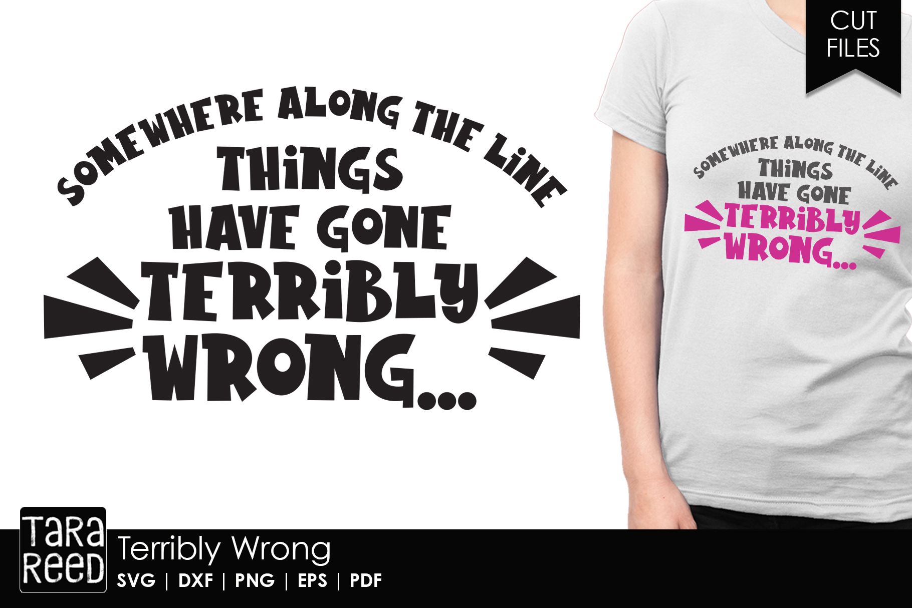 Terribly Wrong - Sarcasm SVG and Cut Files for Crafters example image 1