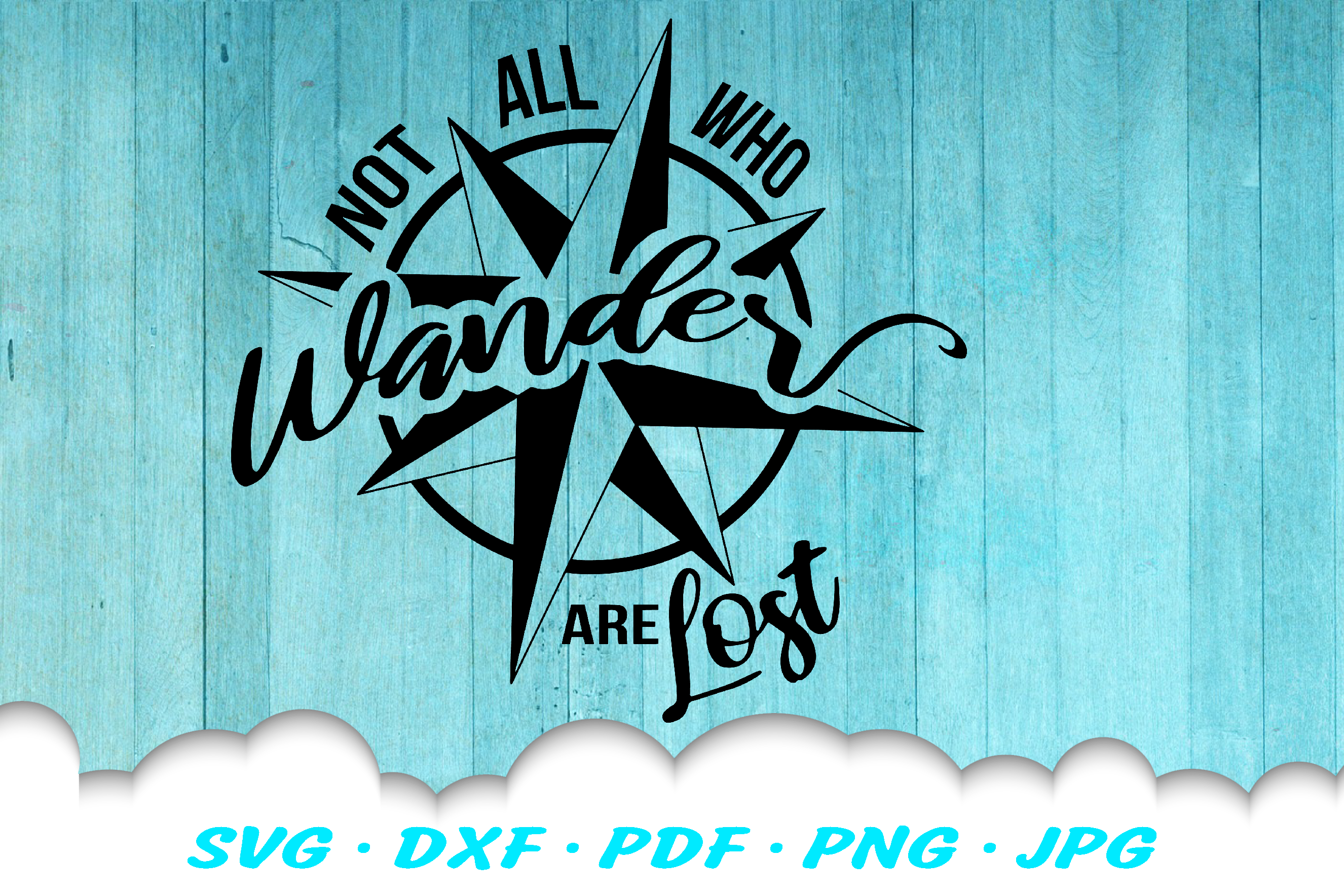 Not All Who Wander Compass SVG DXF Cut Files example image 2