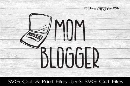 Mom Blogger SVG Cut File example image 1