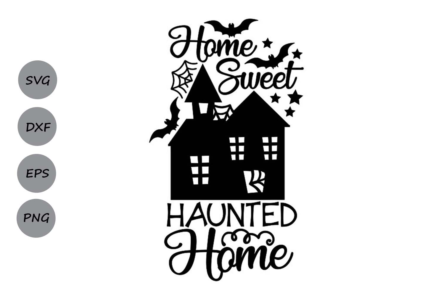 Home Sweet Haunted Home Svg, Halloween Svg, Haunted House. example image 1