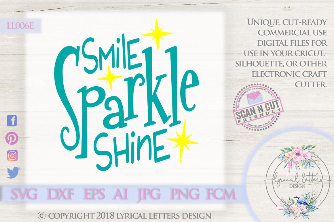 Smile Sparkle Shine SVG DXF Cut File LL006E example image 1