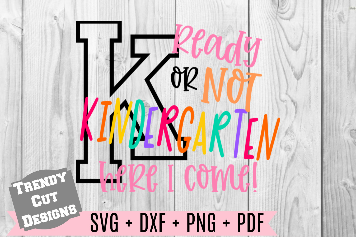 Ready or not Kindergarten here I come example image 1