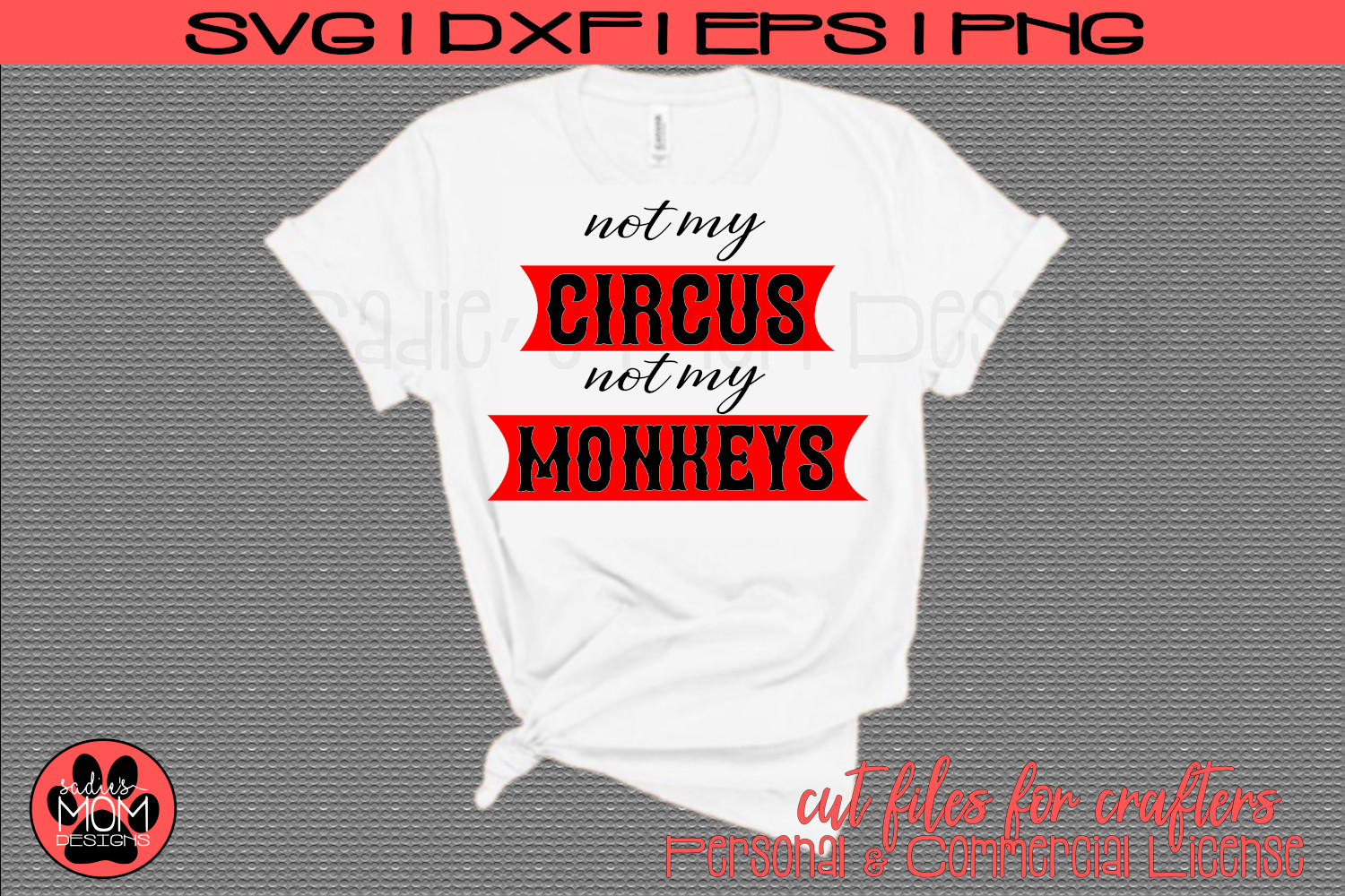 Not my Circus, Not my Monkeys   Funny Work SVG Cut File example image 1