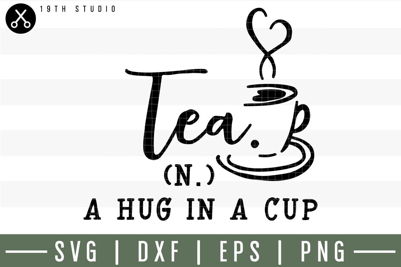 Tea a hug in a cup SVG| Tea SVG example image 1