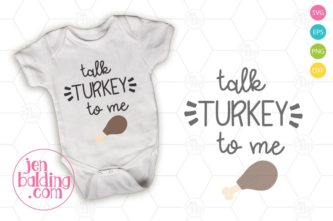 Talk Turkey To Me Thanksgiving SVG example image 1