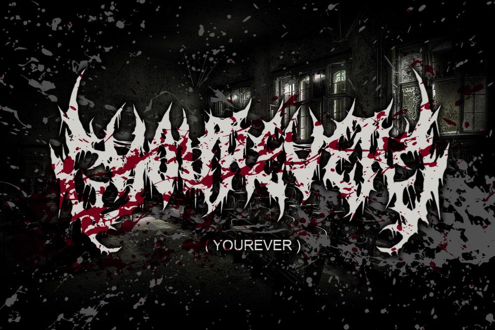 YOUREVER BRUTAL DEATH METAL FONT example image 1
