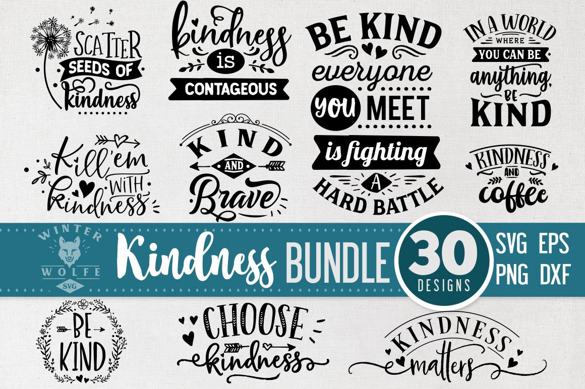 Kindness Bundle 30 designs SVG EPS DXF PNG example image 3