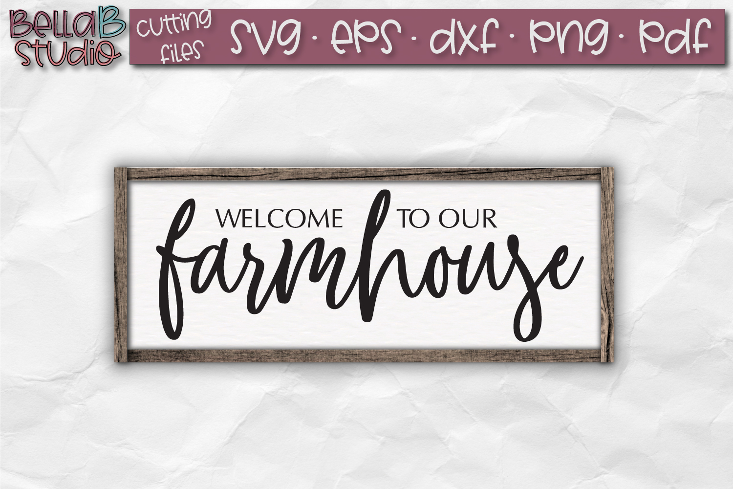 Welcome To our Farmhouse SVG, Farmhouse Sign SVG example image 1