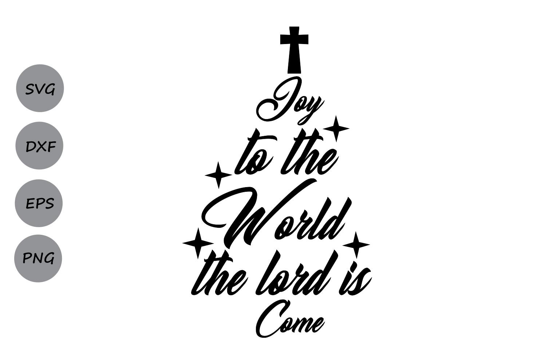 Joy To The World Svg, Christmas Svg, Christian Svg, Cross