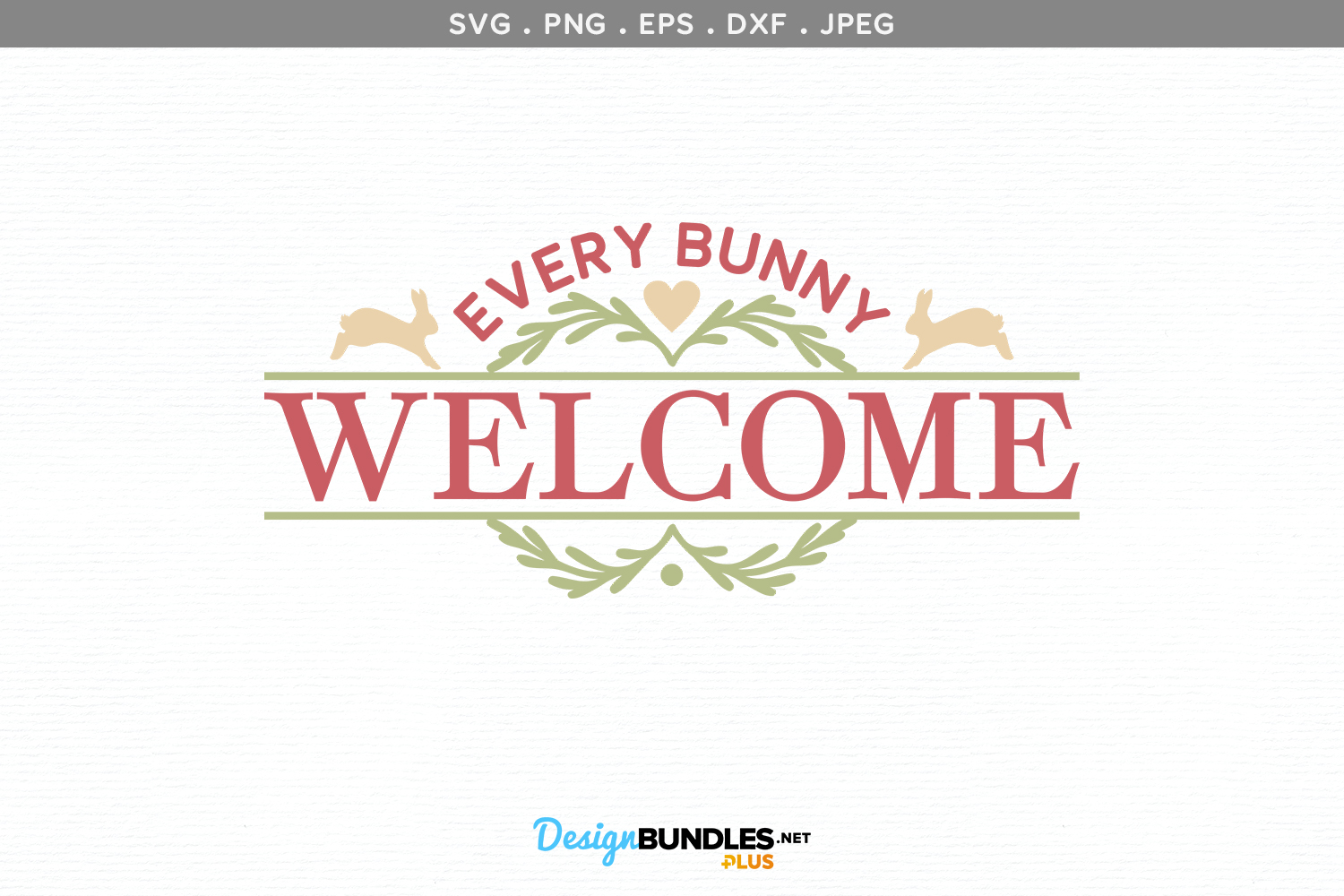 Every Bunny Welcome Sign - svg cut file example image 2