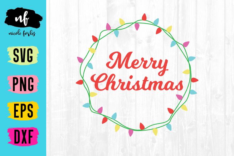 Merry Christmas Lights SVG example image 1