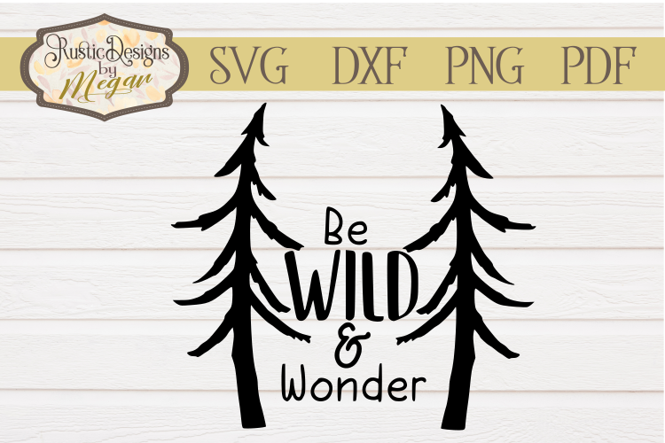 Woodland Be Wild & Wonder Nursery SVG cut file example image 1