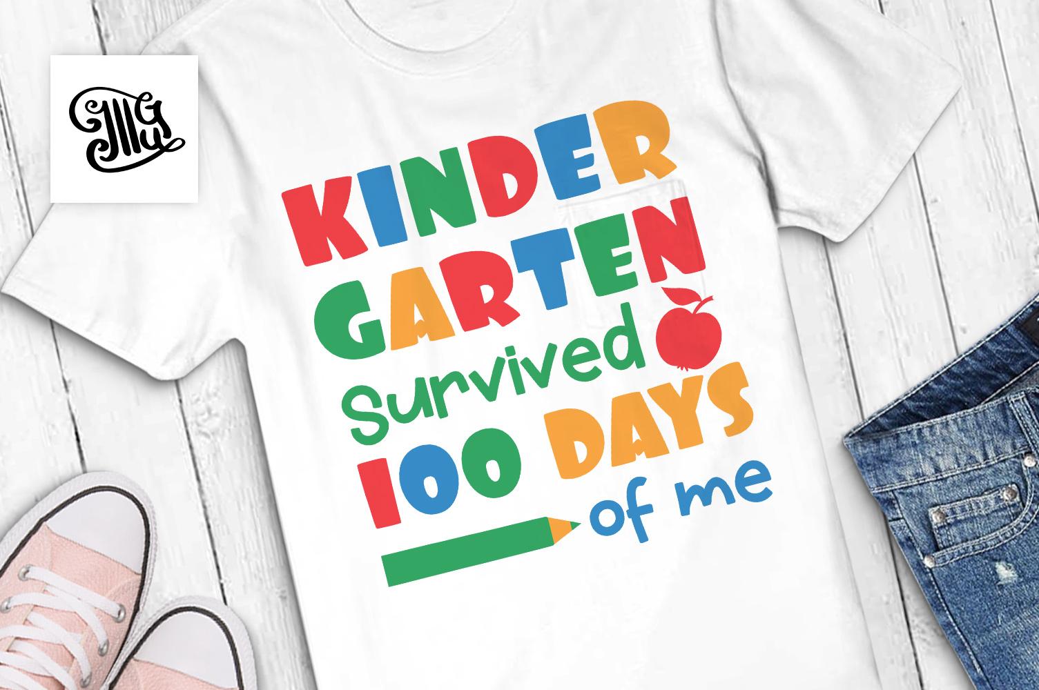 Kindergarten survived 100 days of me svg example image 1