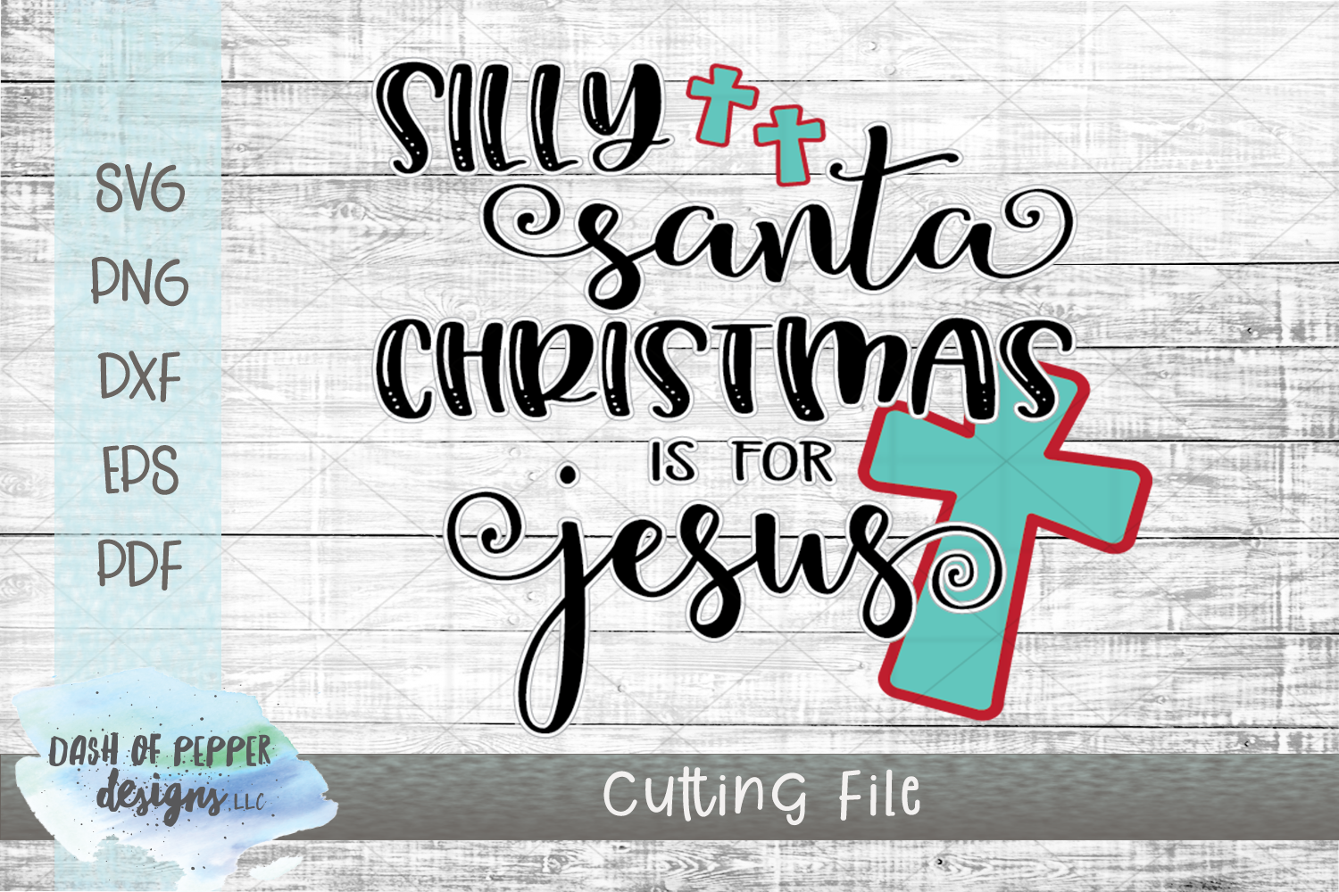 Silly Santa Christmas is for Jesus SVG - A Christmas SVG example image 1