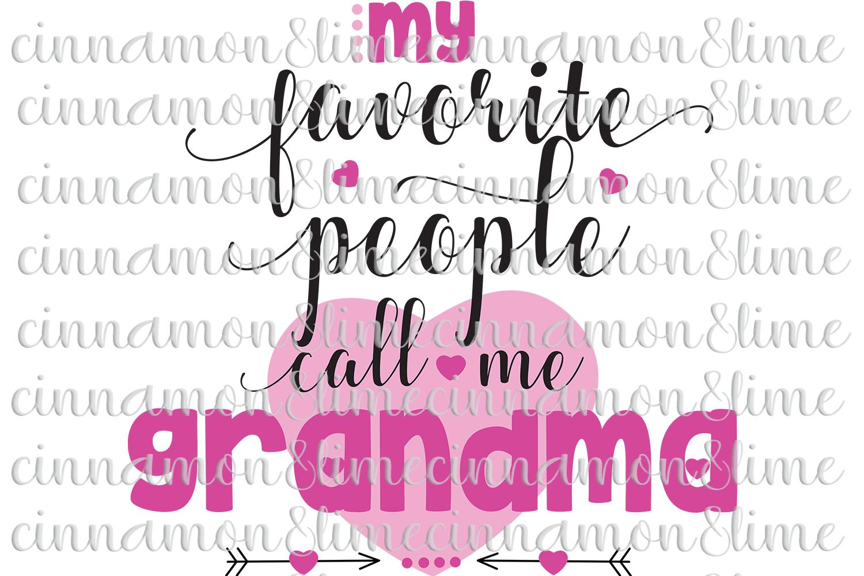 My Favorite People Call Me Nana/Grandma SVG example image 1