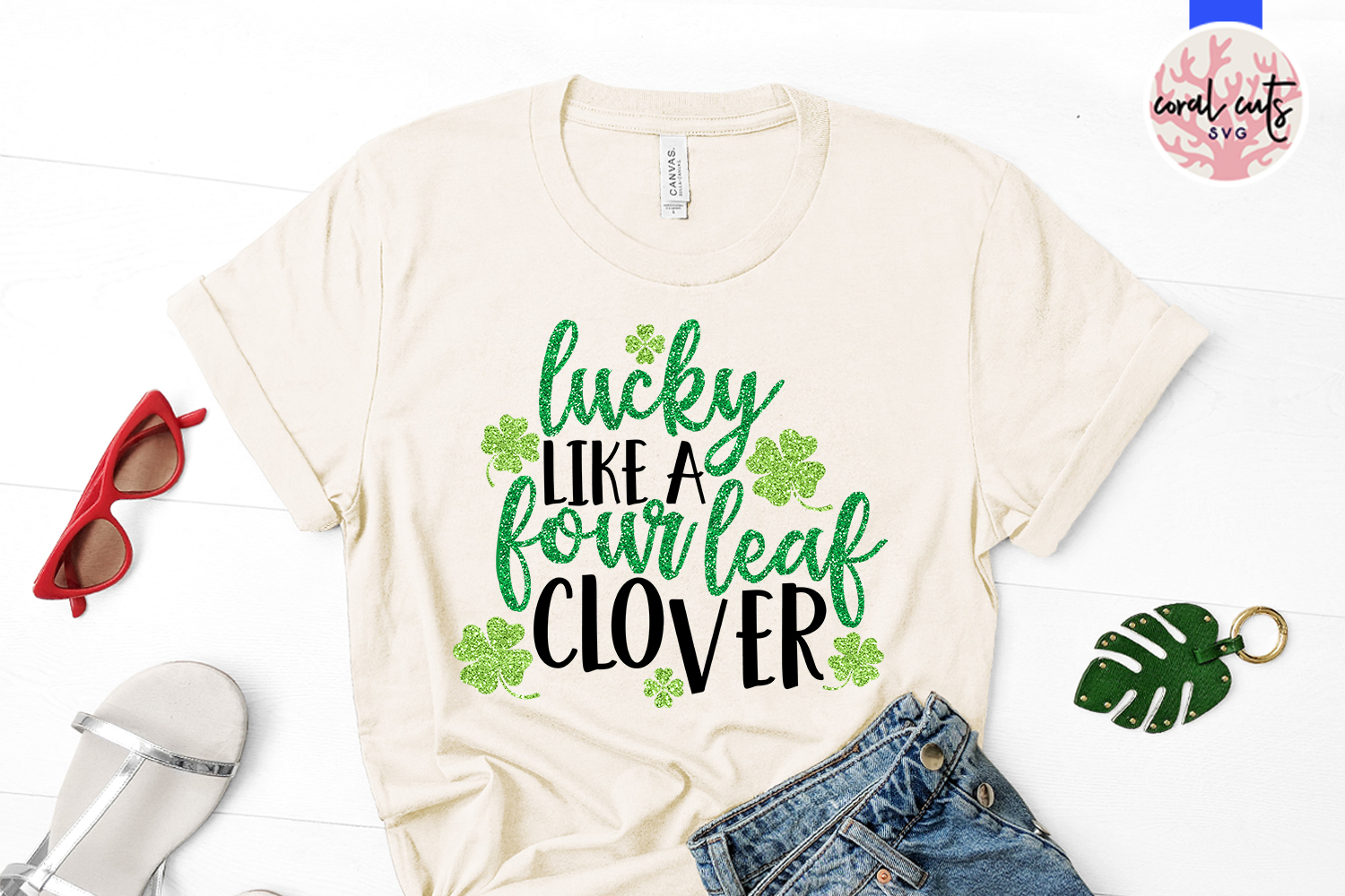 Lucky like a four leaf clover - St. Patrick's Day SVG EPS example image 2
