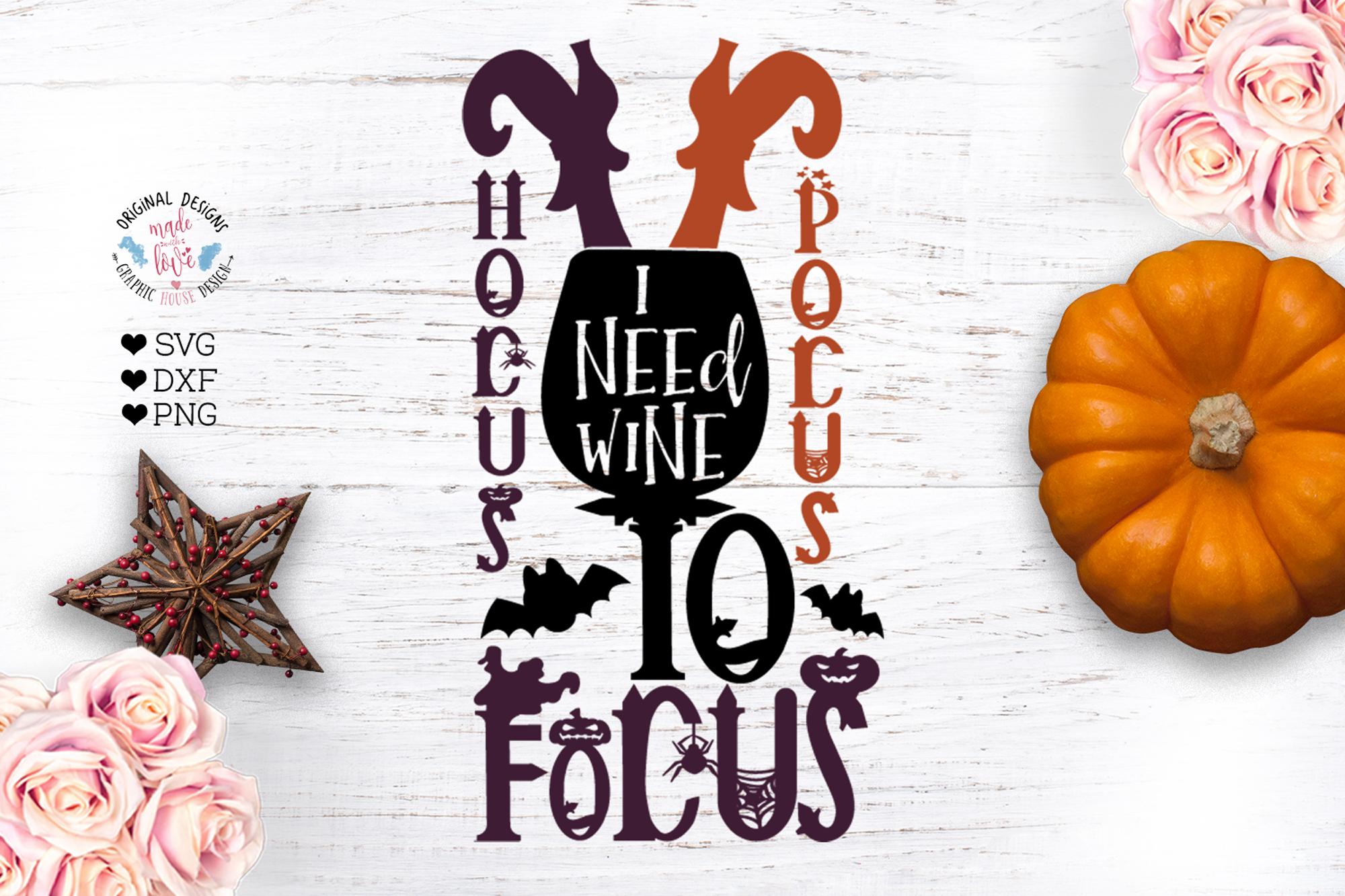 Hocus Pocus need wine to focus - Halloween Cut File example image 1