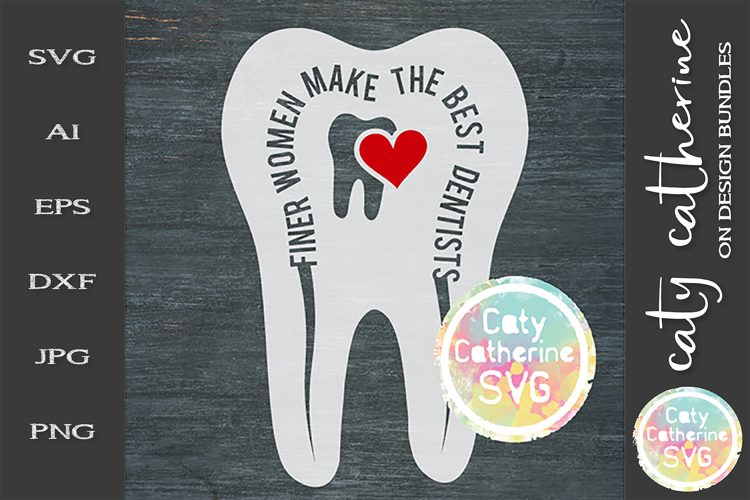 Finer Women Make The Best Dentists SVG Cut File example image 1