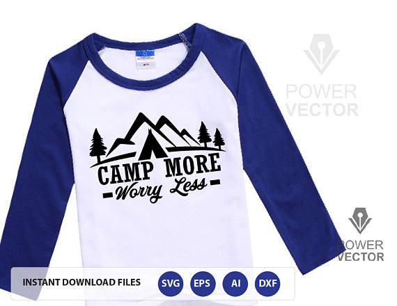 Camp More Worry Less Svg File. Adventure T shirt, Tote Bag Cut Files svg, dxf, png, eps for cameo, cricut example image 4