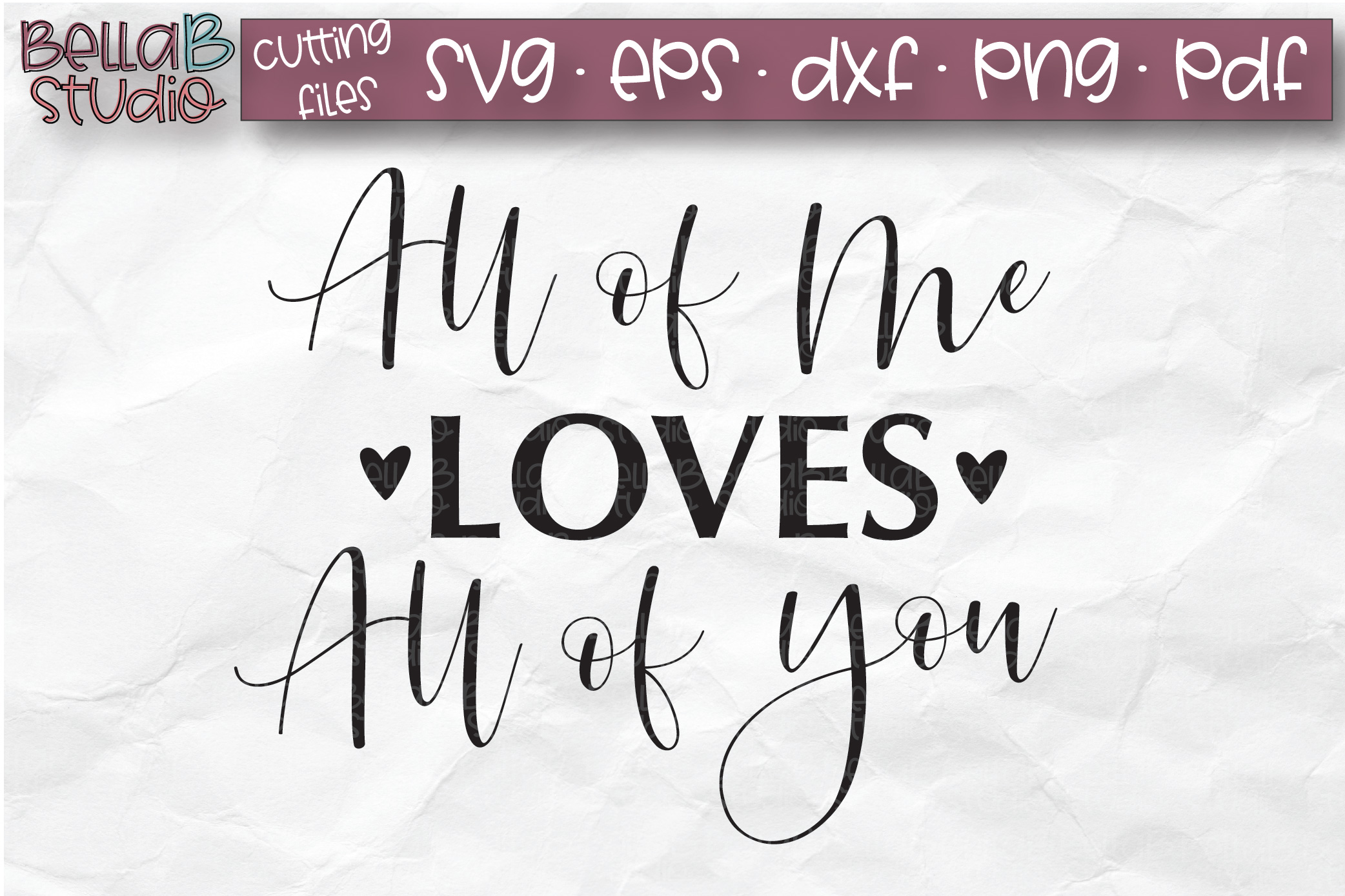 Wedding Sign SVG, All of Me Loves All of You SVG File example image 2