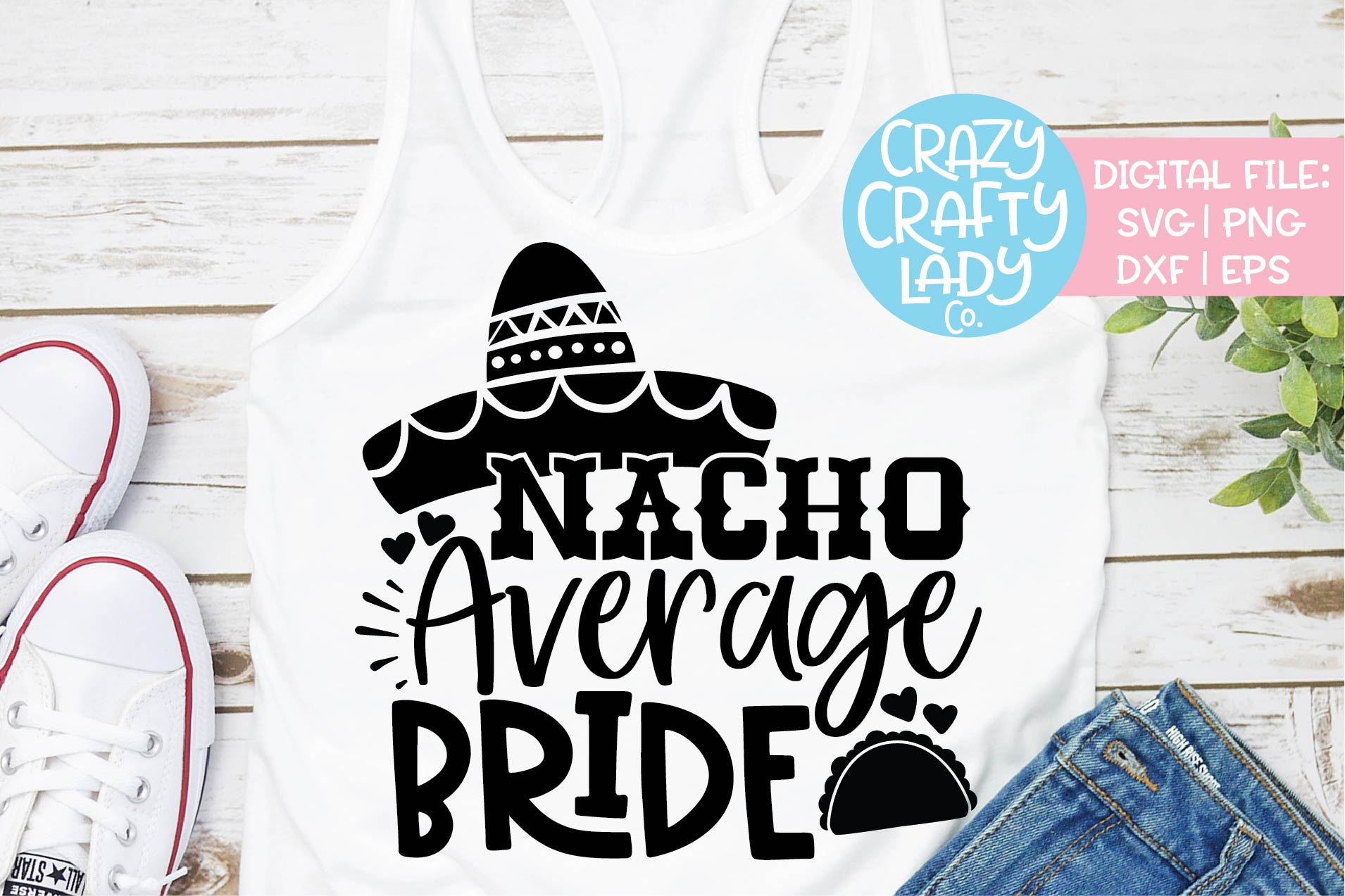 Nacho Average Bride Wedding SVG DXF EPS PNG Cut File example image 1