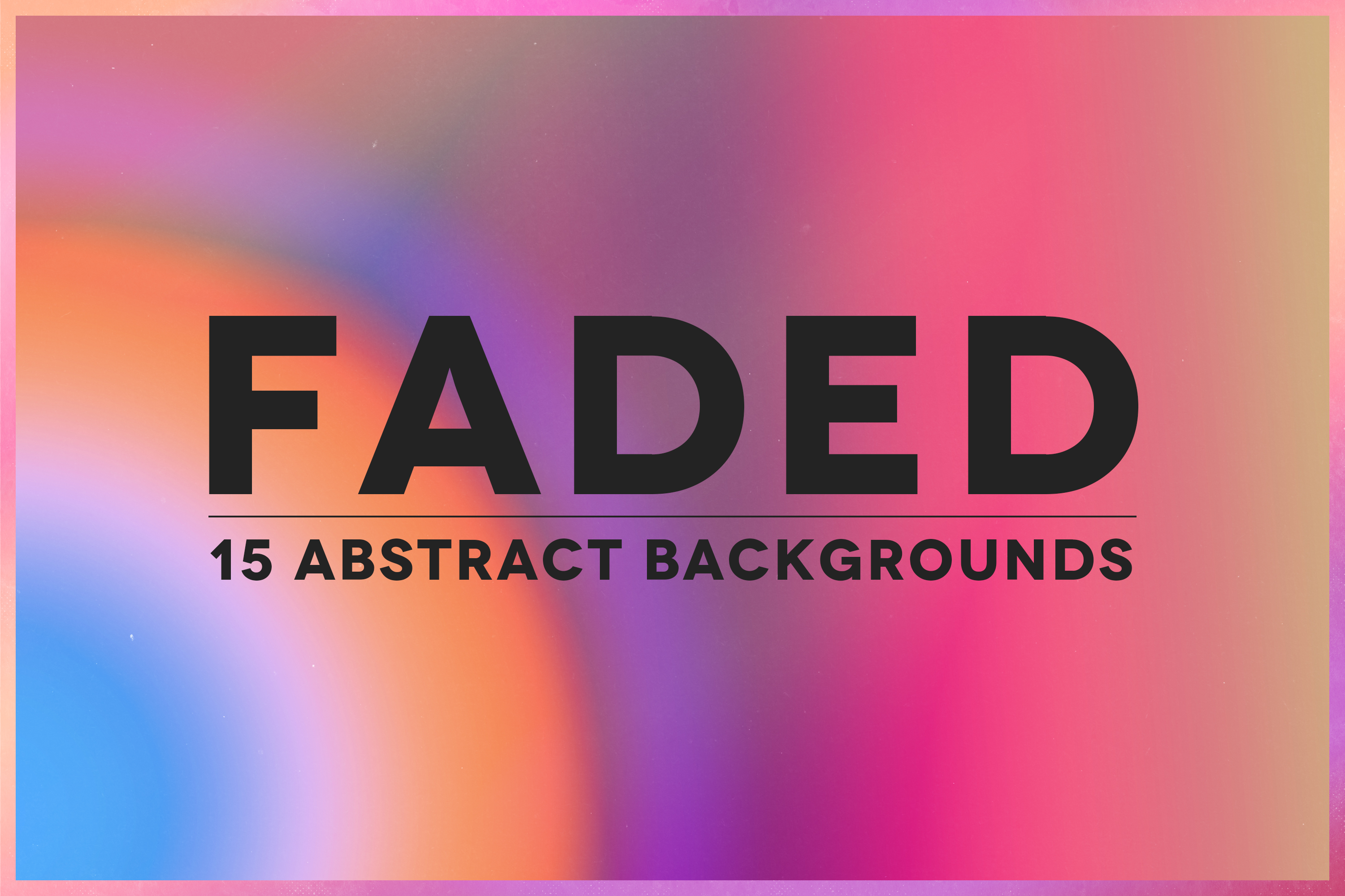Faded - 15 Abstract Backgrounds Pack example image 1