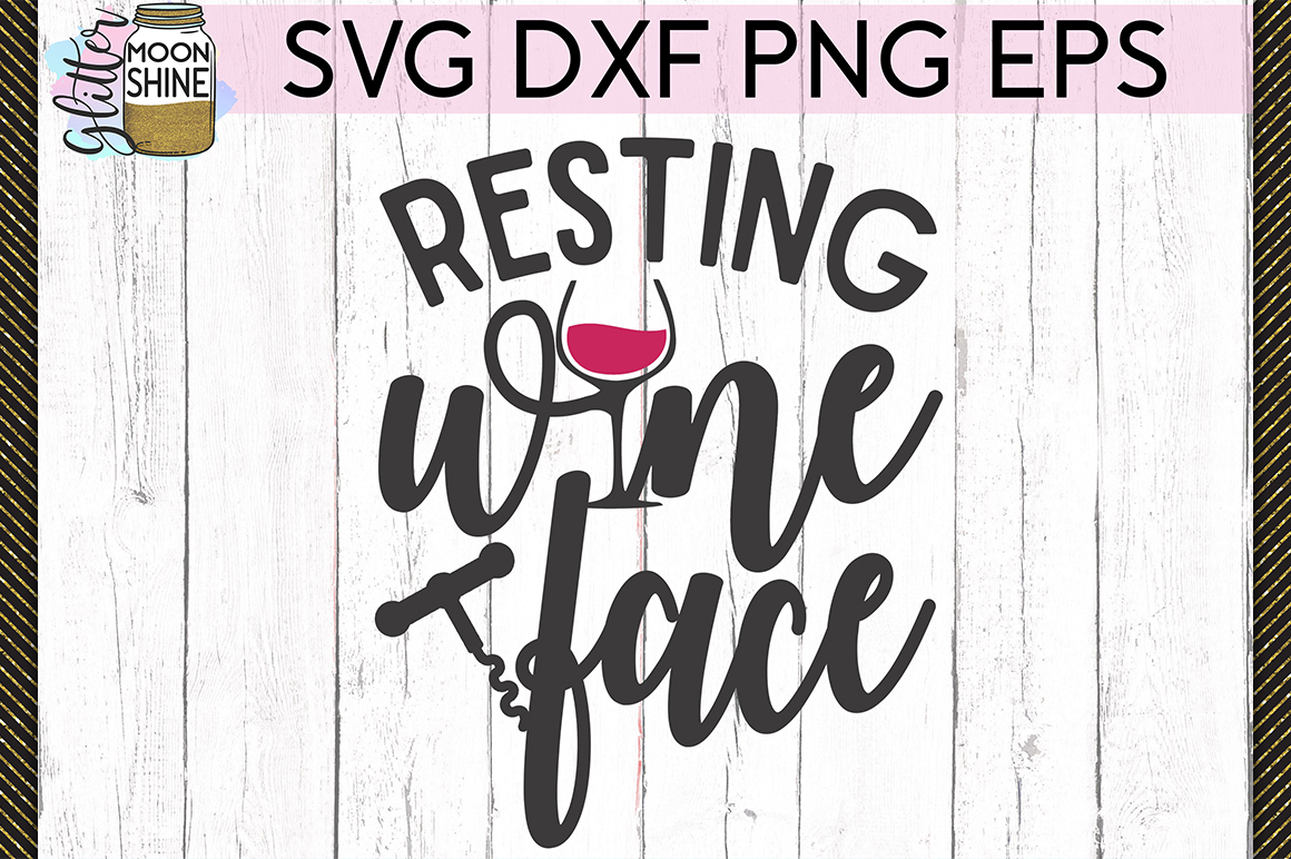 Resting Wine Face SVG DXF PNG EPS Cutting Files example image 1