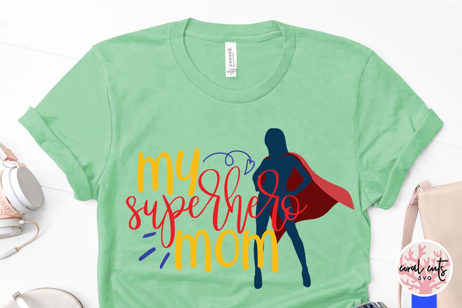 My superhero mom - Mother SVG EPS DXF PNG Cut File example image 3