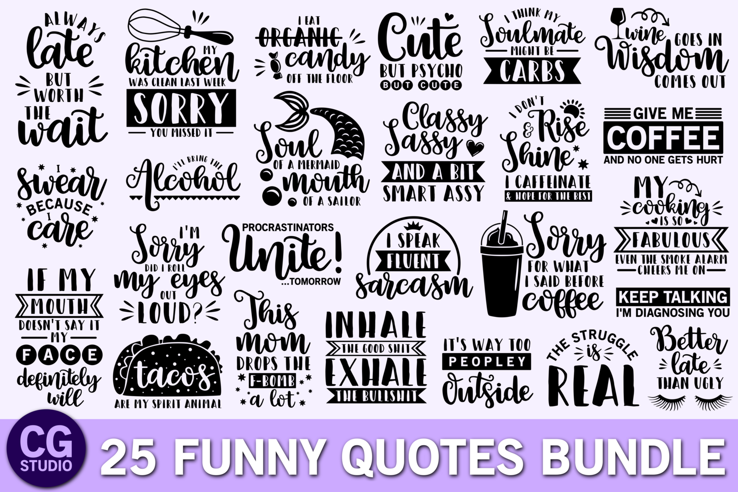 Funny quotes svg bundle, coffee svg, mom svg, mermaid svg example image 1