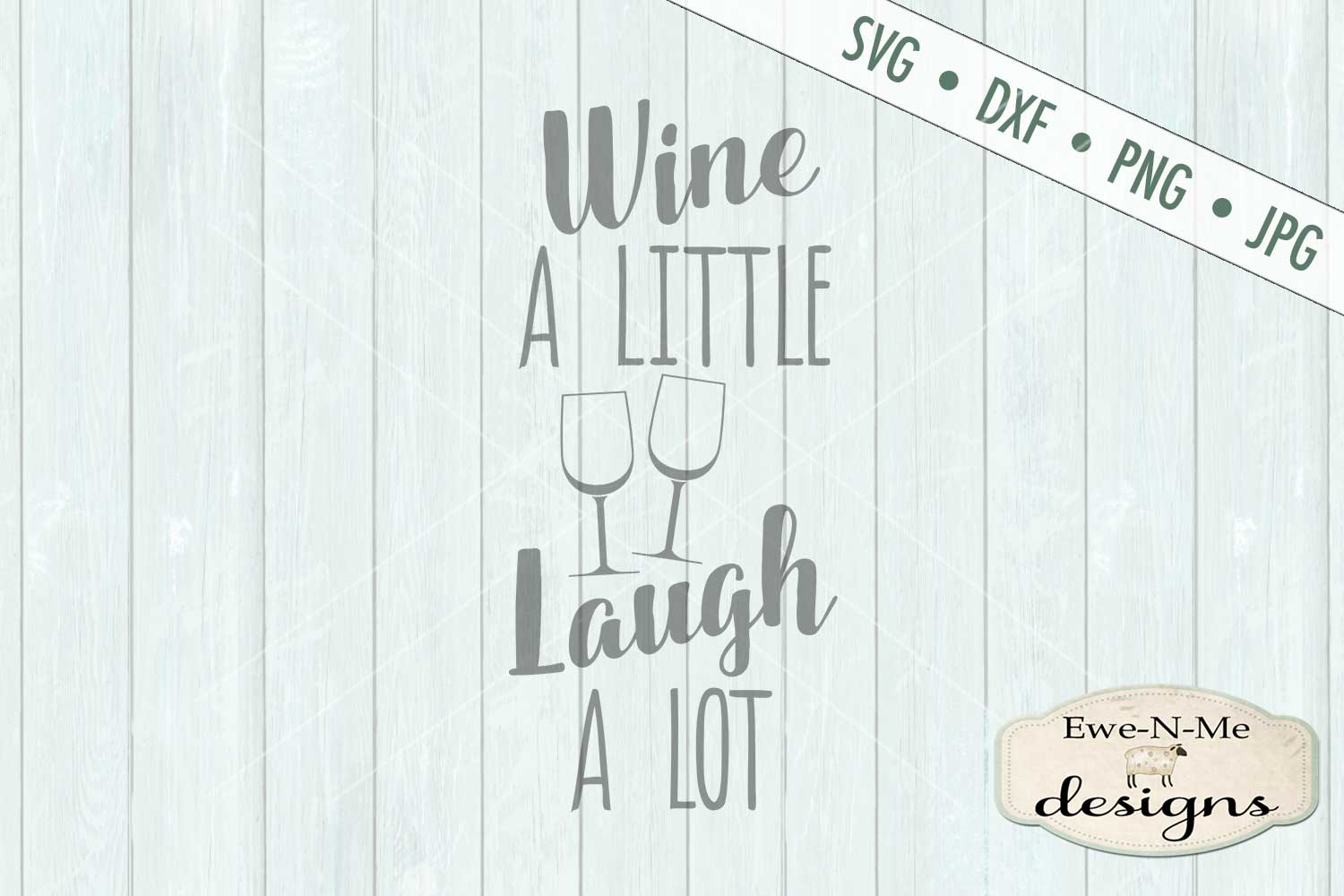 Wine A Little Laugh A Lot - Wine Bag - SVG DXF Files example image 2