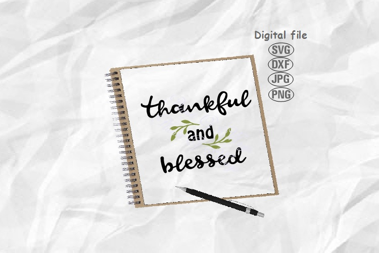 Thankful Svg, Thankful And Blessed Svg, Thanksgiving Svg example image 1
