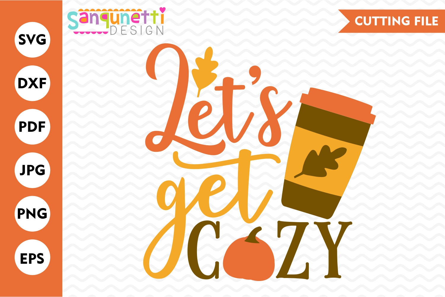 Let's get cozy fall SVG, coffee and pumpkin autumn cut file example image 1