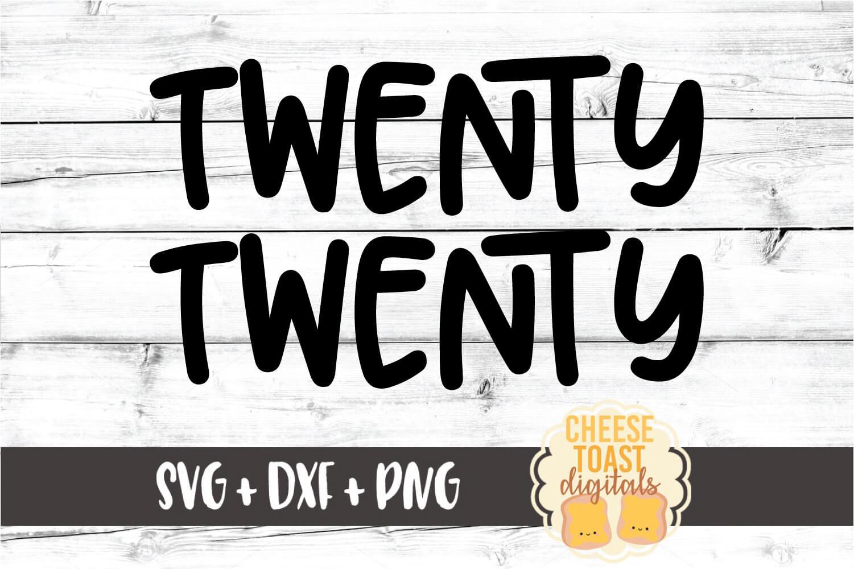 Twenty Twenty - New Year SVG PNG DXF Cut Files example image 2