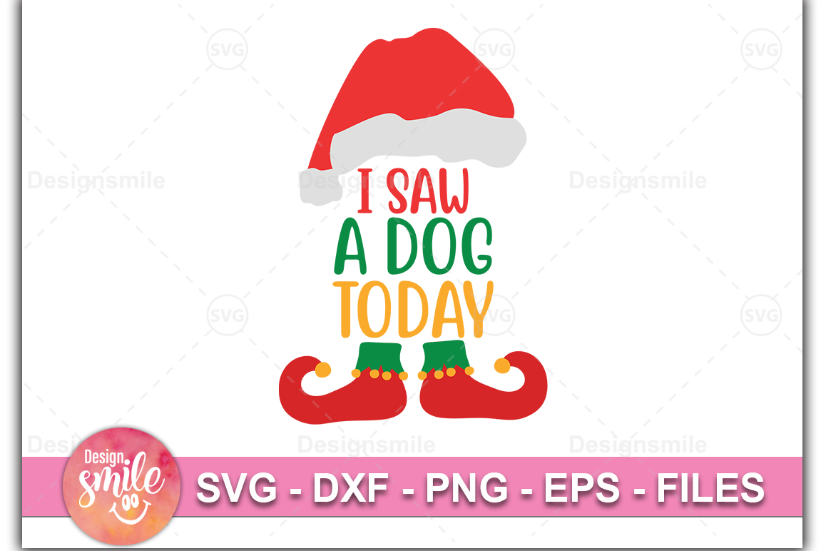 I Saw A Dog Today SVG DXF PNG EPS Cutting Files example image 1