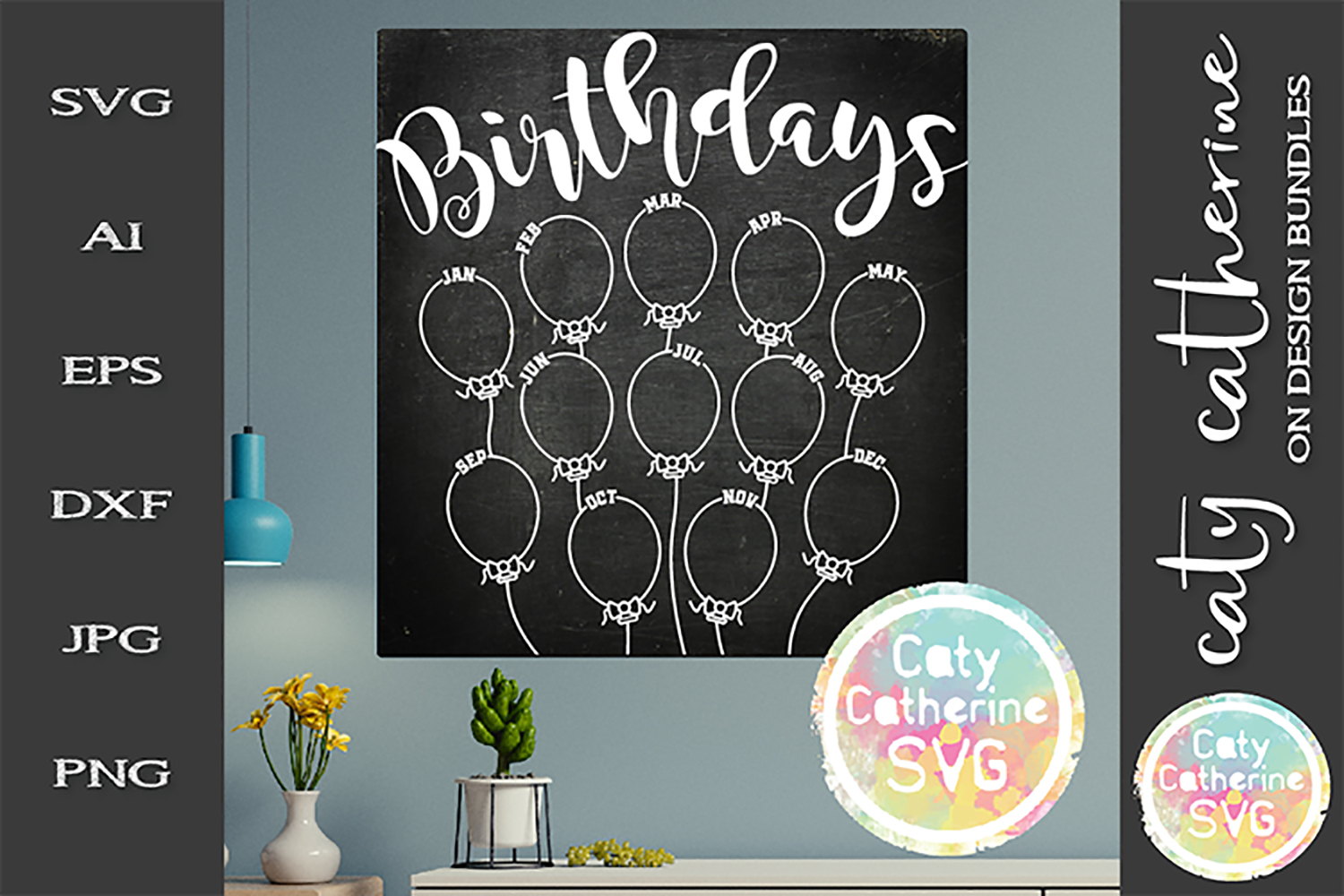 Make Your Own Birthday Chalkboard Balloon Calendar SVG example image 1