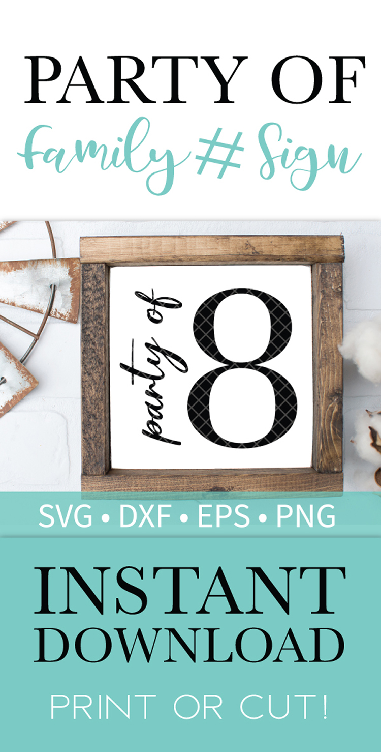 Party of 8 Family Sign SVG DXF EPS PNG Clipart Cut File example image 2