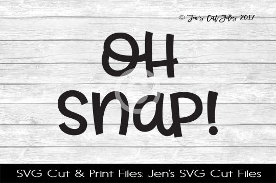 Oh Snap SVG Cut File example image 1