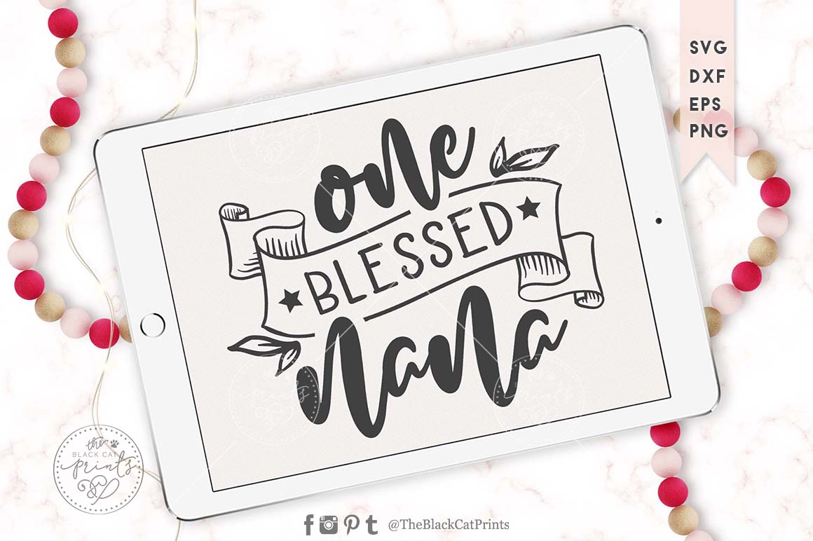 One blessed nana SVG DXF EPS PNG example image 2