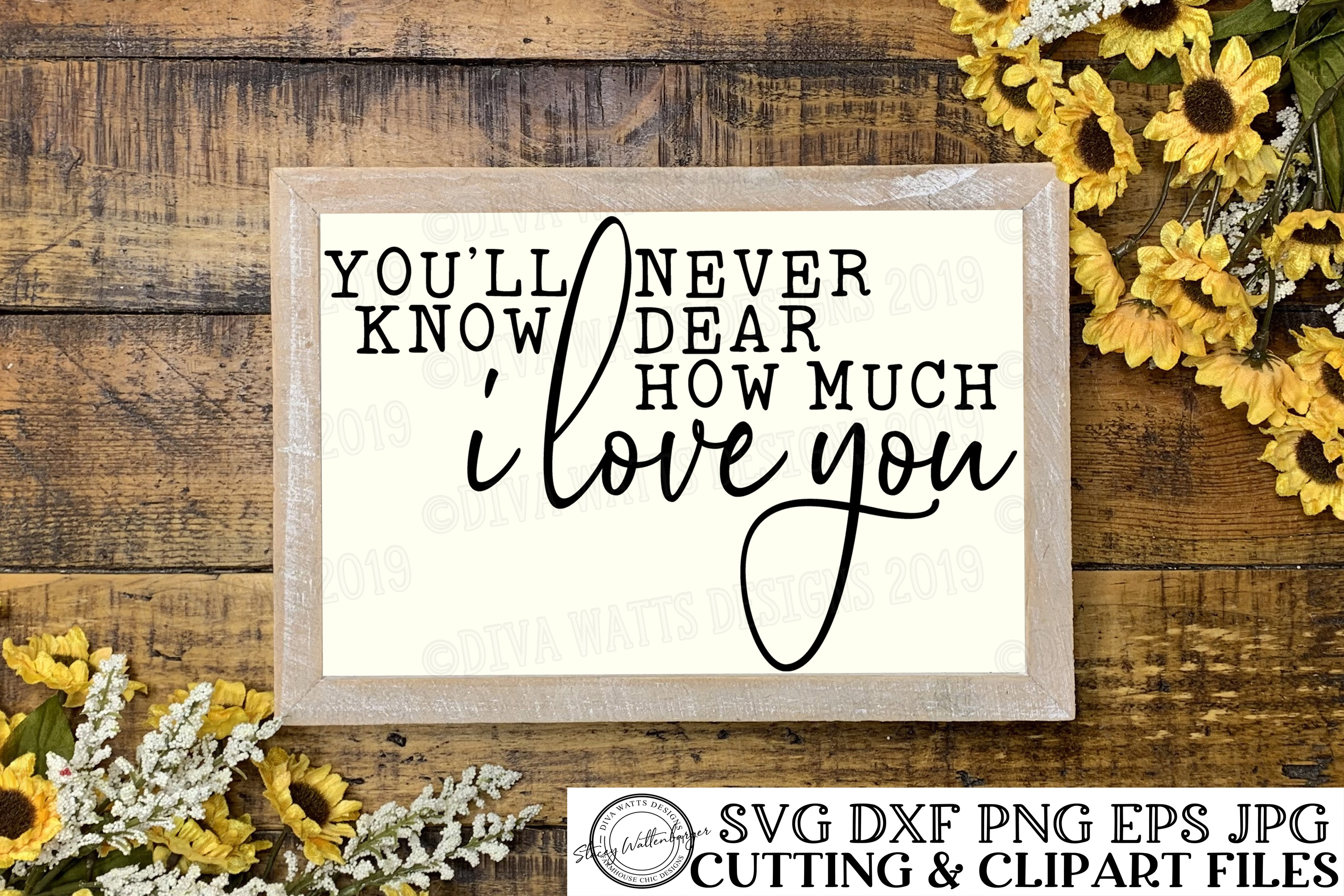 You'll Never Know Dear How Much I Love You - Cutting File example image 3