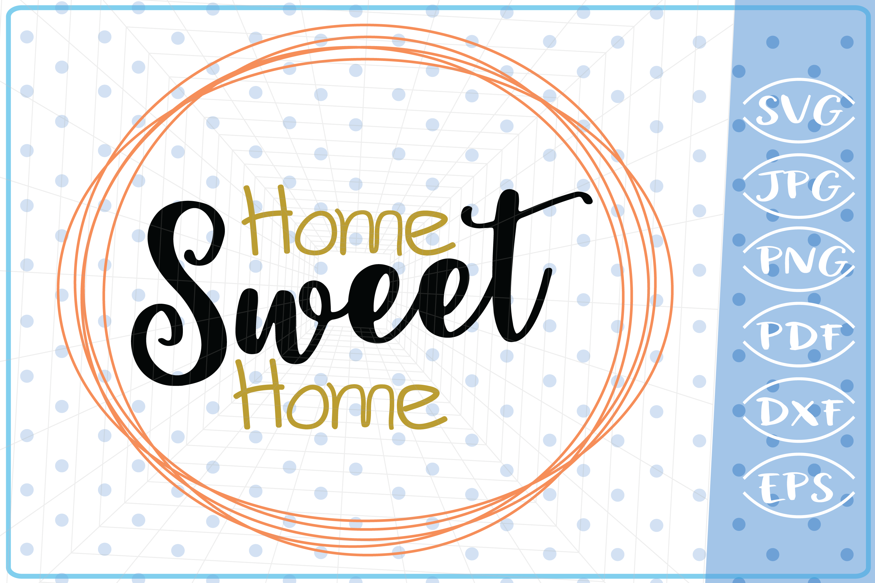 Home Sweet Home SVG, Cutting Files Svg, Cricut SVG Files SVG example image 1
