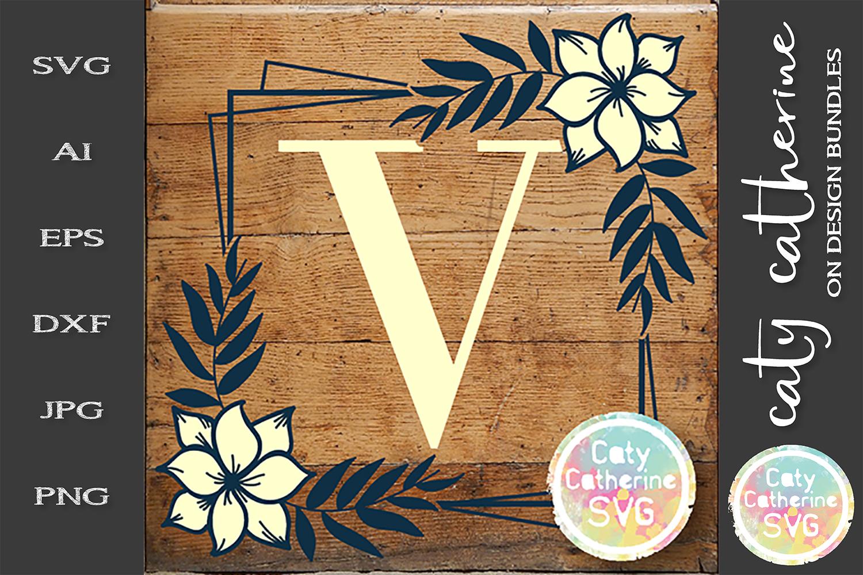 Letter V Floral Monogram Frame SVG Cut File example image 1