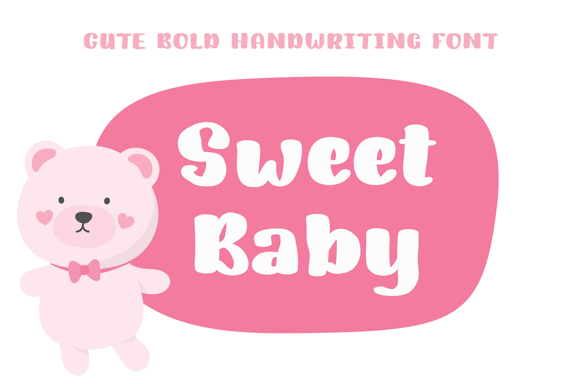 Sweet Baby | Bold Handwriting Font example image 1