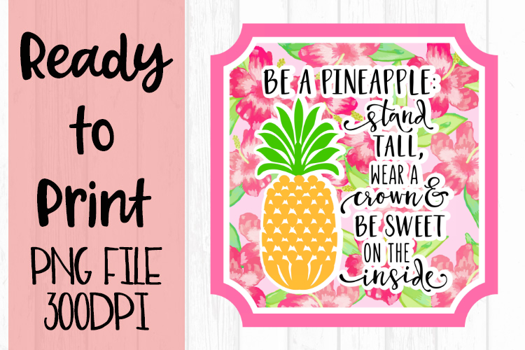 Be a Pineapple Ready to Print example image 1