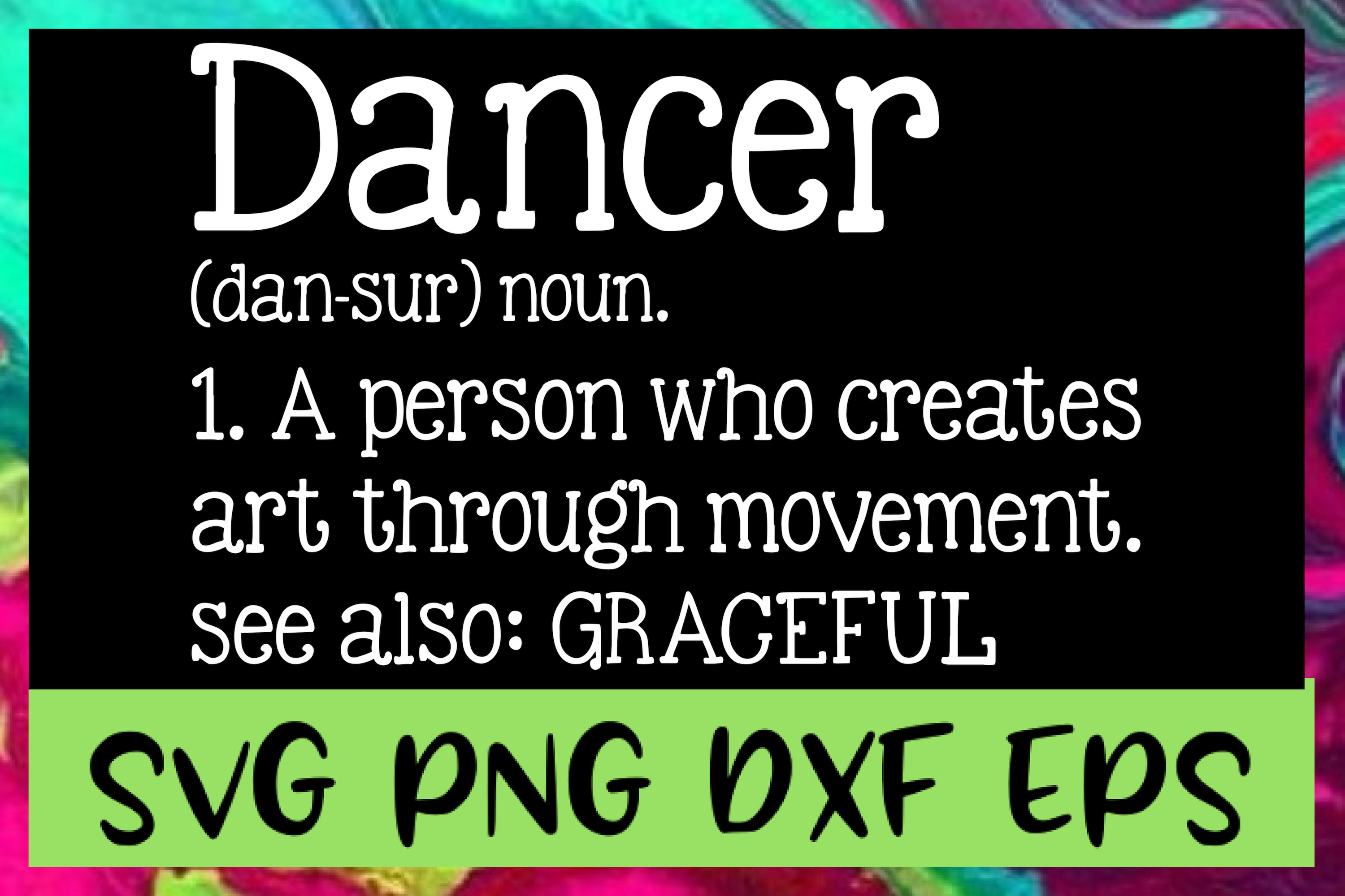 Dancer Definition SVG PNG DXF & EPS Design Files example image 1