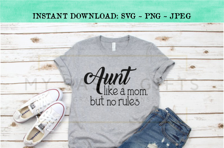 Funny Aunt A Mom Without Rules Baby Announcement SVG example image 2