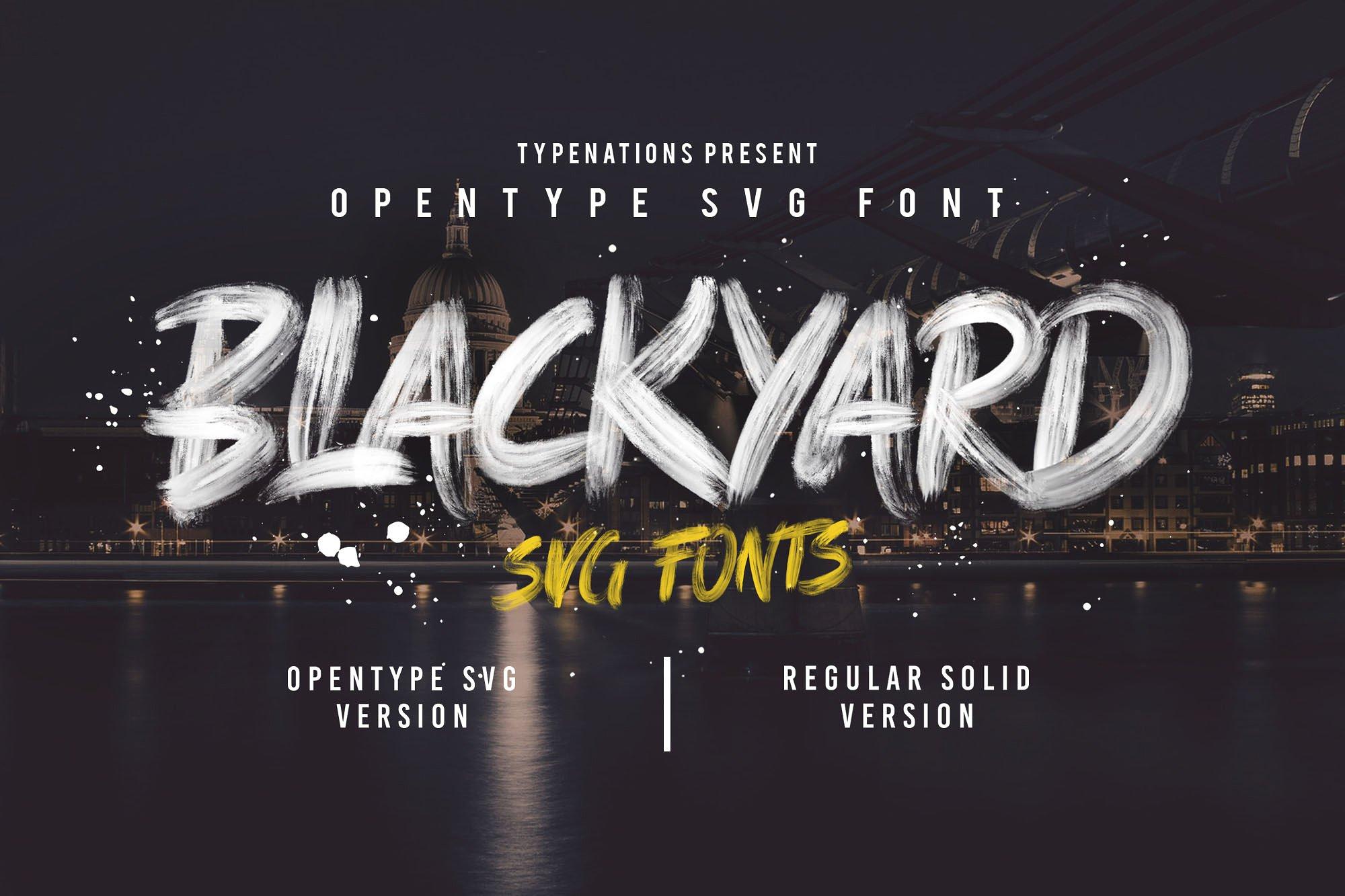 Blackyard OpenType - SVG Font example image 1