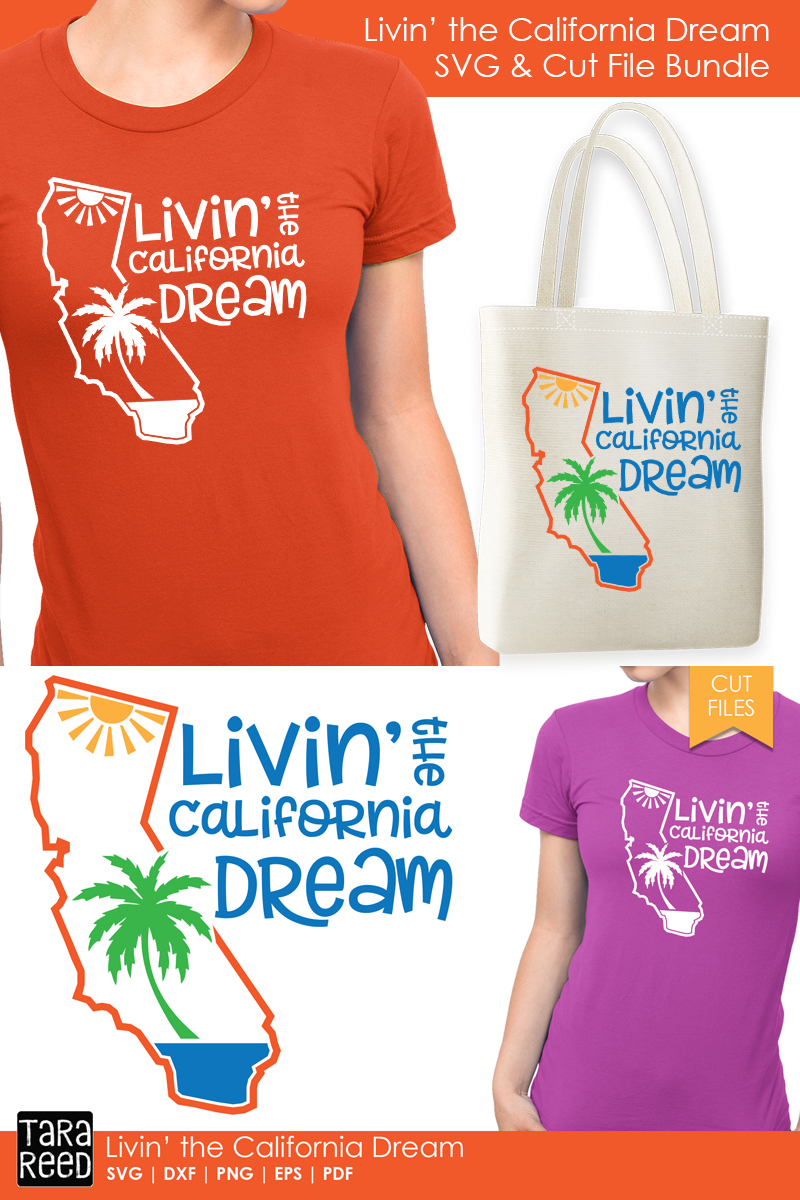 California - Livin' the Dream - SVG and Cut Files example image 2