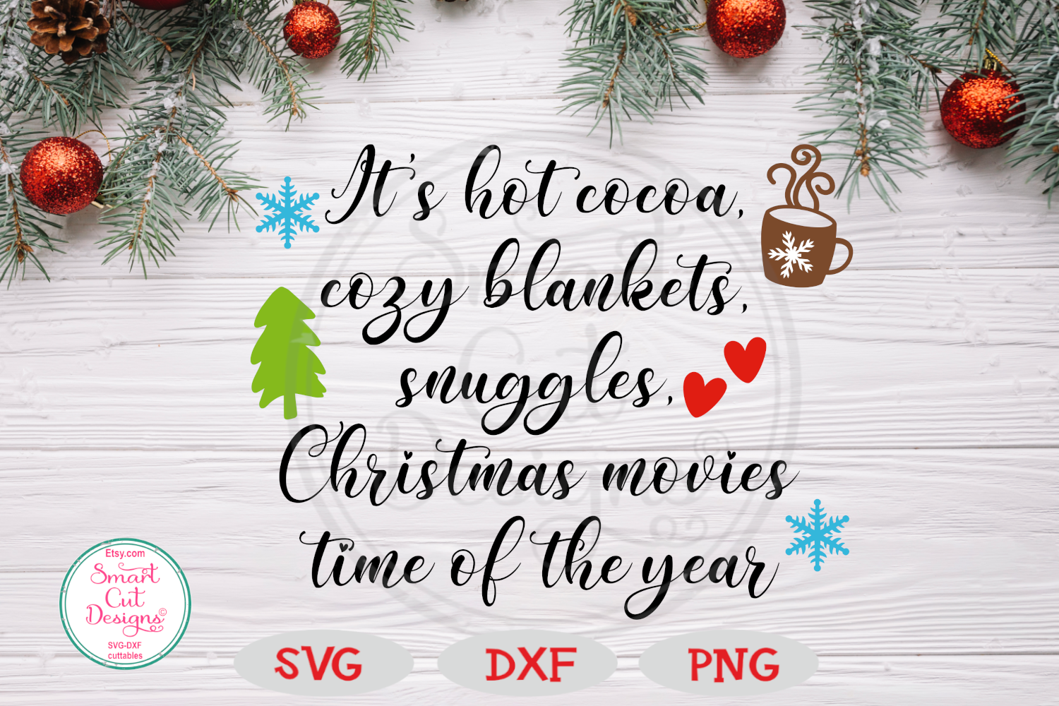 It's Hot Cocoa, Cozy Blankets SVG, Christmas, Farmhouse SVG example image 4