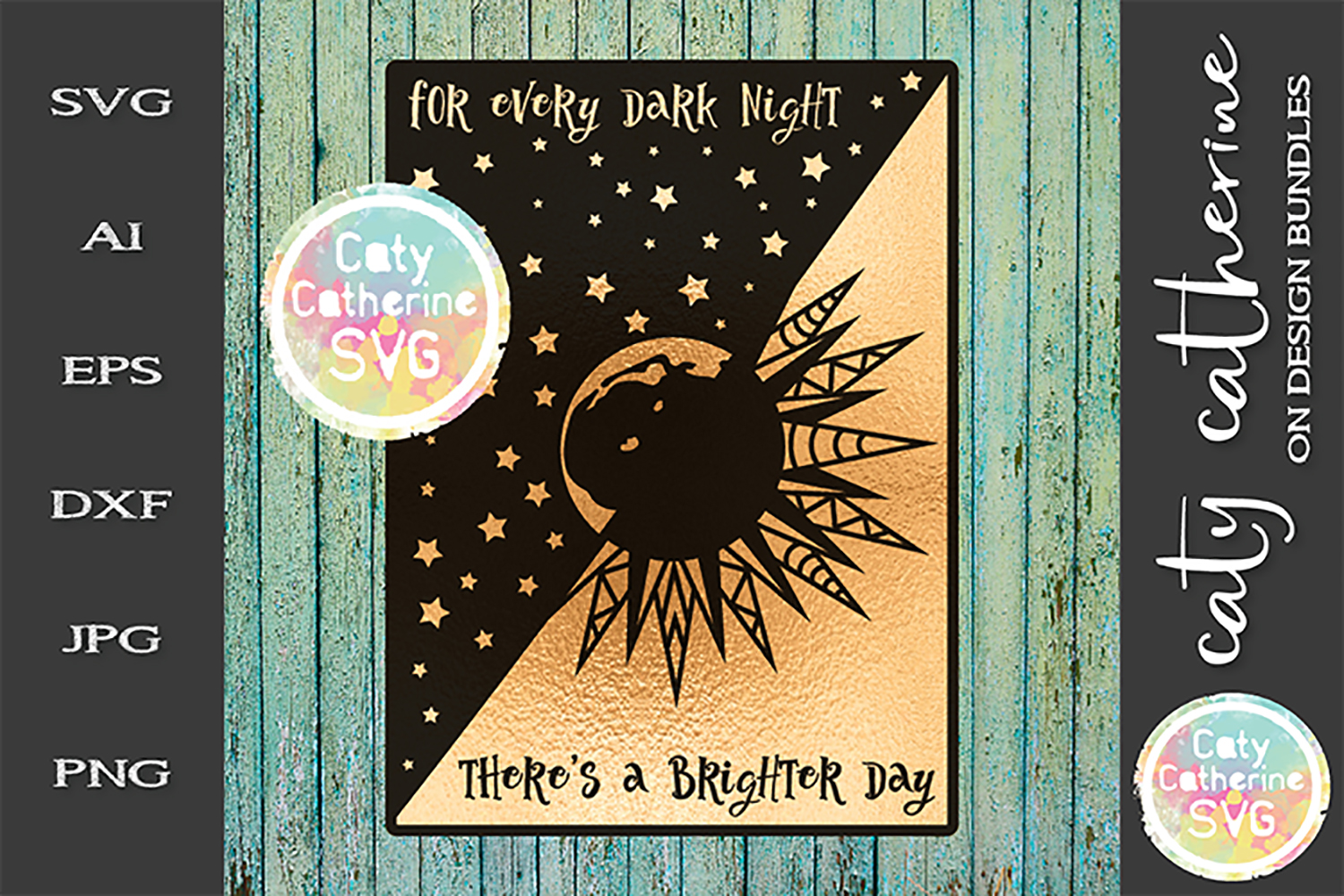 For Every Dark Night There's A Brighter Day Moon Stars SVG example image 1