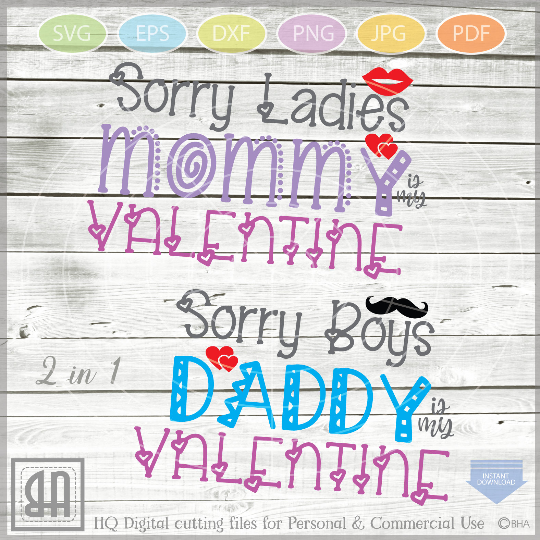 Sorry Ladies Svg - Sorry Boys Svg - Mommy is my Valentine - example image 1